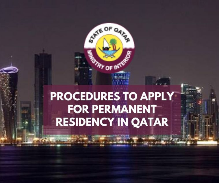 Procedure to apply for Permanent residency in Qatar
