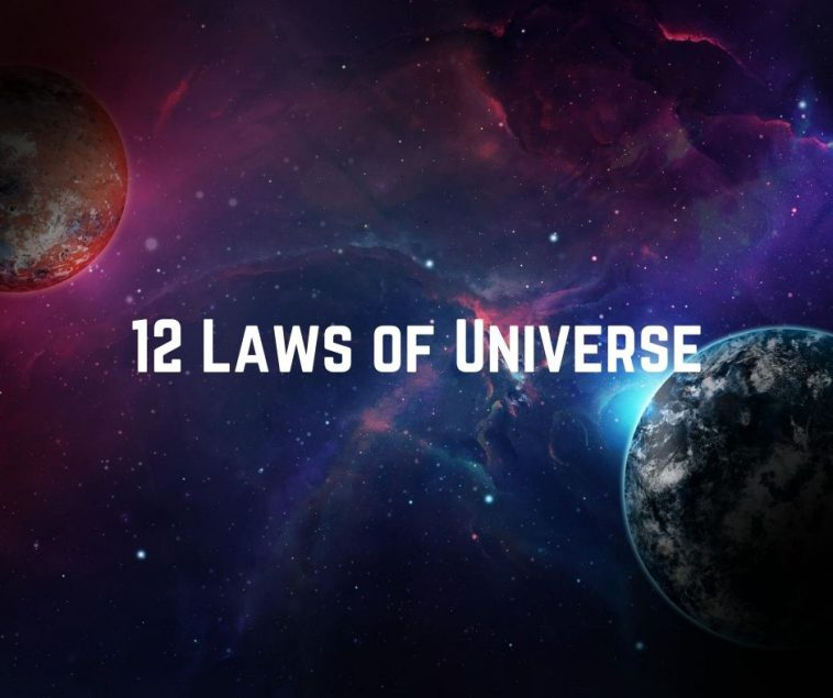 12 Laws of Universe