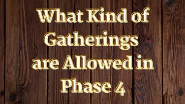 What Kind of Gatherings are Allowed in Phase 4