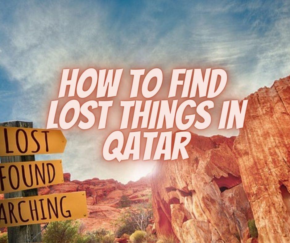 lost things in Qatar