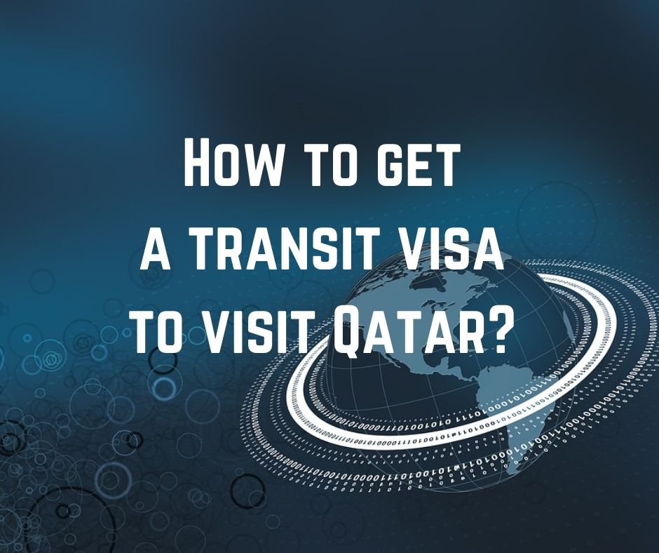 How to get a travel visa to visit Qatar